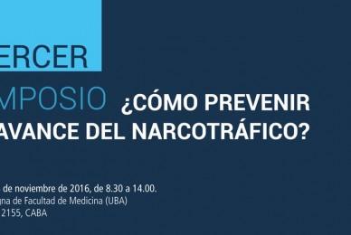 """Proyecto de Resolución – Declarar de interés el """"Tercer Simposio ¿Cómo Prevenir el Avance del Narcotráfico?"""" organizado por el Observatorio de Prevención del Narcotráfico"""